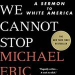 "Book Discussion: ""Tears We Cannot Stop"""