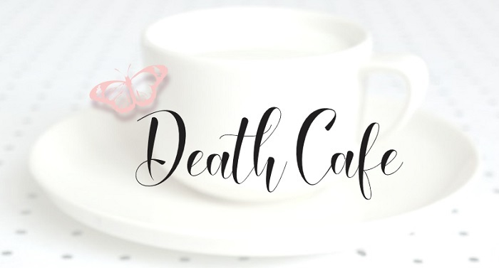 "Faint image of a cup and saucer with the words ""Death Cafe"" superimposed."