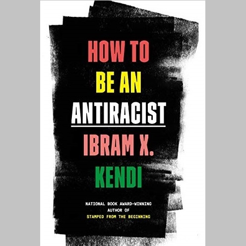 """Six-Session Discussion of """"How to Be an Antiracist"""""""